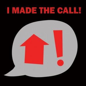 I Made The Call